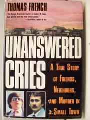 UNANSWERED CRIES by Thomas French