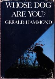 WHOSE DOG ARE YOU? by Gerald Hammond