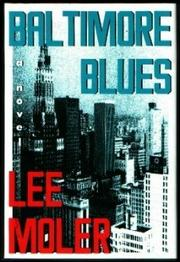 BALTIMORE BLUES by Lee Moler