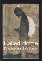CALLED HOME by Robert Irvine