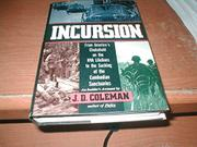 INCURSION by J.D. Coleman