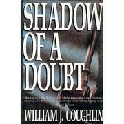 SHADOW OF A DOUBT by William J. Coughlin