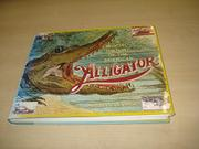 A SOCIAL HISTORY OF THE AMERICAN ALLIGATOR by Vaughn Glasgow