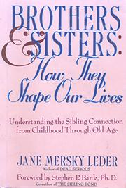 BROTHERS AND SISTERS by Jane Mersky Leder