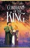 COMMAND OF THE KING by Mary Lide