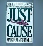 JUST CAUSE by Malcolm McConnell