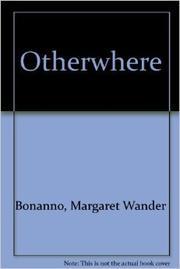 OVERWHERE by Margaret Wander Bonanno