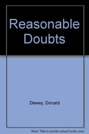 REASONABLE DOUBTS by Donald Dewey