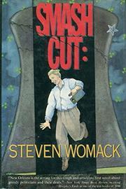 SMASH CUT by Steven Womack