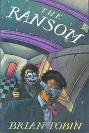 THE RANSOM by Brian Tobin