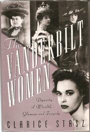 THE VANDERBILT WOMEN by Clarice Stasz
