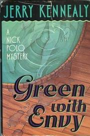 GREEN WITH ENVY by Jerry Kennealy