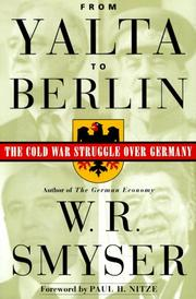 FROM YALTA TO BERLIN by W.R. Smyser