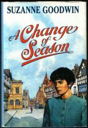 A CHANGE OF SEASON by Suzanne Goodwin