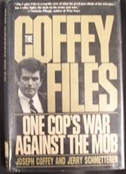 THE COFFEY FILES by Joseph Coffey