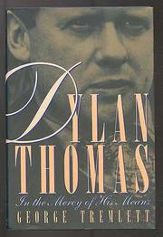 DYLAN THOMAS by George Tremlett
