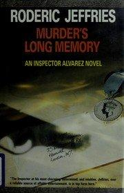 MURDER'S LONG MEMORY by Roderic Jeffries