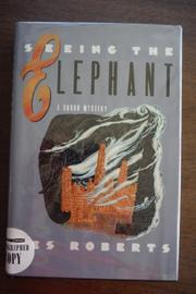 SEEING THE ELEPHANT by Les Roberts