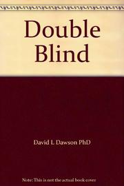DOUBLE BLIND by David Laing Dawson