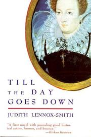 TILL THE DAY GOES DOWN by Judith Lennox-Smith