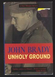 UNHOLY GROUND by John Brady