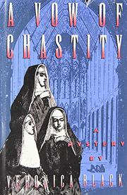 A VOW OF CHASTITY by Veronica Black