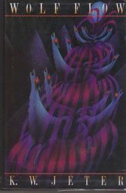 WOLF FLOW by K.W. Jeter