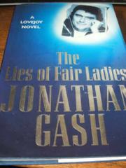 THE LIES OF FAIR LADIES by Jonathan Gash