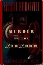 MURDER IN THE RED ROOM by Elliott Roosevelt