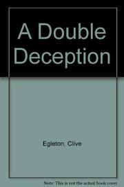 A DOUBLE DECEPTION by Clive Egleton