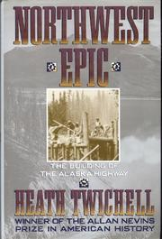 NORTHWEST EPIC by Heath Twichell