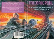 OUTNUMBERING THE DEAD by Frederik Pohl