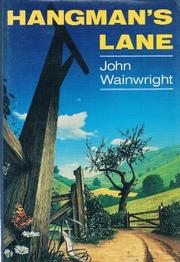 HANGMAN'S LANE by John Wainwright