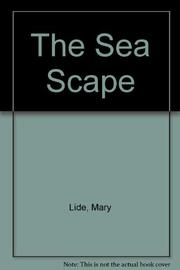 THE SEA SCAPE by Mary Lide