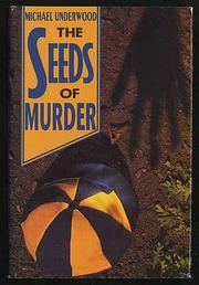 THE SEEDS OF MURDER by Michael Underwood