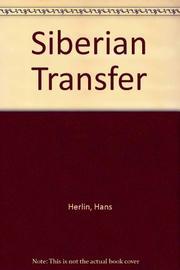 SIBERIAN TRANSFER by Hans Herlin