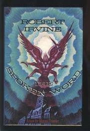 THE SPOKEN WORD by Robert Irvine