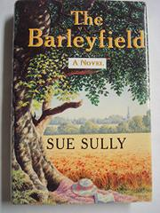 THE BARLEYFIELD by Sue Sully