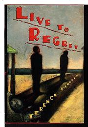 LIVE TO REGRET by Terence Faherty