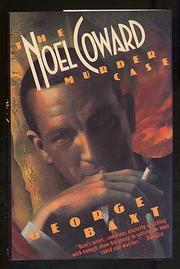 THE NOEL COWARD MURDER CASE by George Baxt