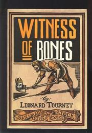WITNESS OF BONES by Leonard Tourney