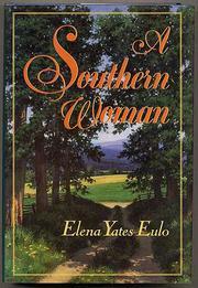 A SOUTHERN WOMAN by Elena Yates Eulo