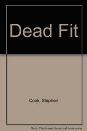 DEAD FIT by Stephen Cook