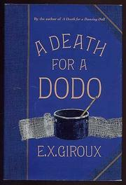 A DEATH FOR A DODO by E.X. Giroux