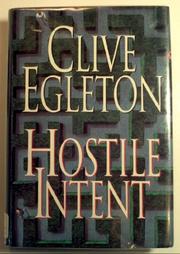 HOSTILE INTENT by Clive Egleton