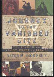 JOURNEY TO THE VANISHED CITY by Tudor Parfitt