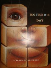 MOTHER'S DAY by Joshua Quittner