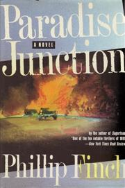 PARADISE JUNCTION by Phillip Finch