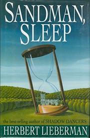 SANDMAN, SLEEP by Herbert Lieberman