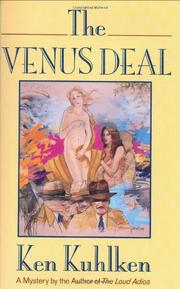 THE VENUS DEAL by Ken Kuhlken